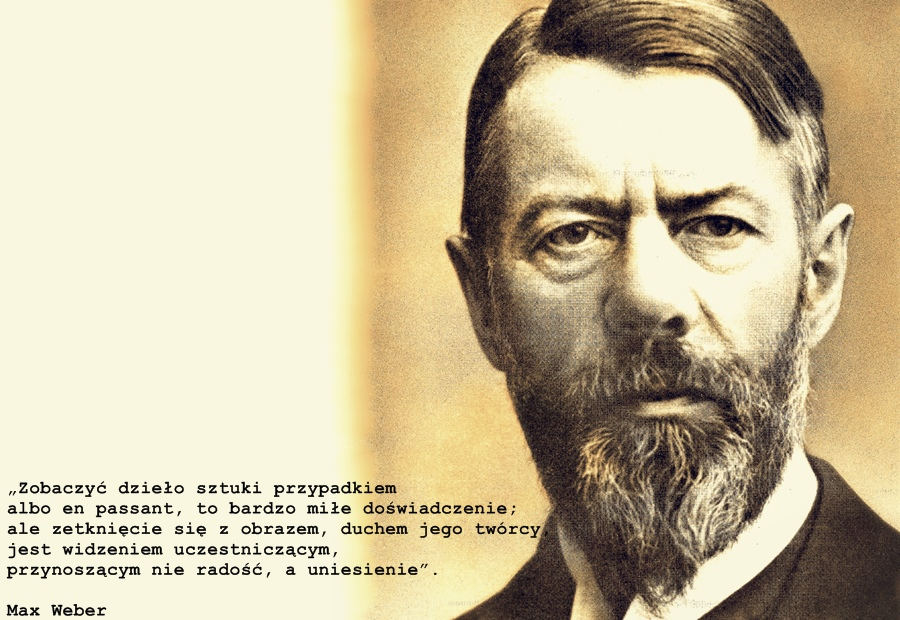 Kto to jest Max Weber?